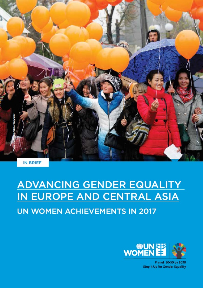 Advancing Gender Equality in Europe and Central Asia: UN Women Achievements in 2017