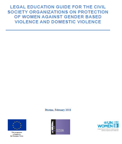 Legal Education Guide for the Civil Society Organizations on Protection of Women against Gender Based Violence and Domestic Violence