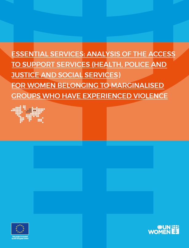 Essential services: analysis of the access to support services (health, police and justice and social services) for women belonging to marginalised groups who have experienced violence