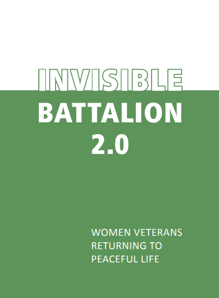 Invisible Battalion 2.0: Women Veterans Returning to Peaceful Life