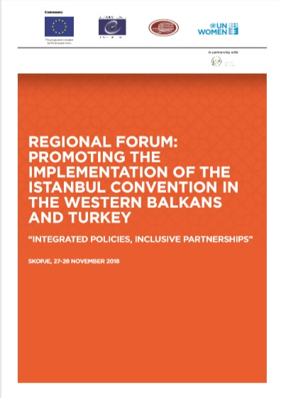Report: Regional Forum Promoting the Implementation of the Istanbul Convention in the Western Balkans and Turkey