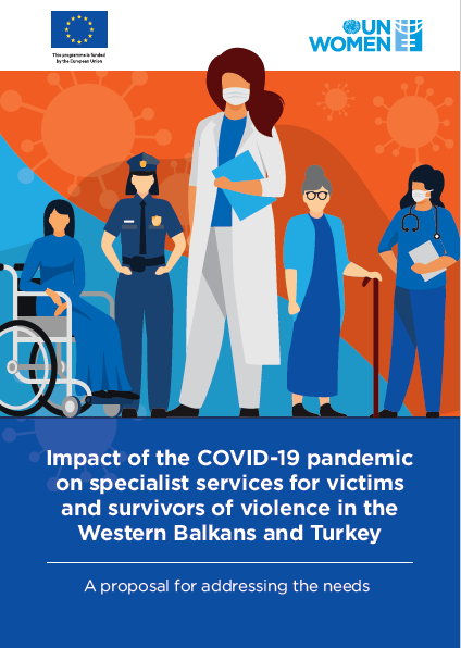 """Impact of the COVID-19 pandemic on specialist services for victims and survivors of violence in the Western Balkans and Turkey: A proposal for addressing the needs"""