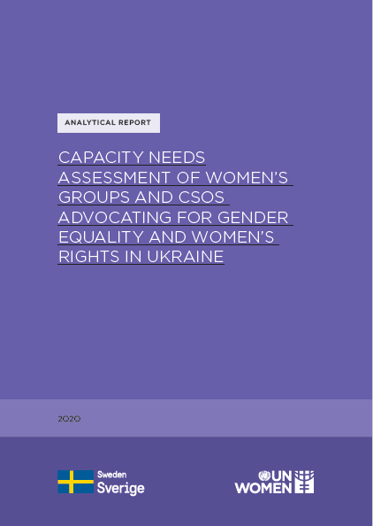 Capacity needs assessment of women's groups and civil society organizations advocating for gender equality and women's rights in Ukraine