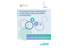 Increasing women's participation in the policy making processes on local level: Manual for civil society organizations