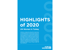 Highlights 2020 - Annual report of UN Women in Turkey