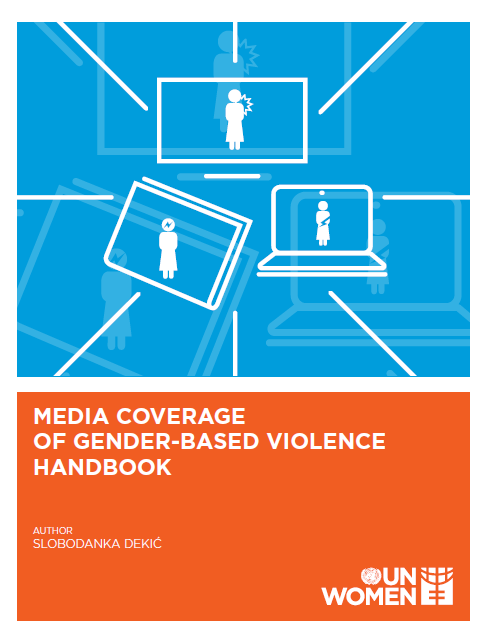 Media coverage of gender-based violence - Handbook and Training of Trainers