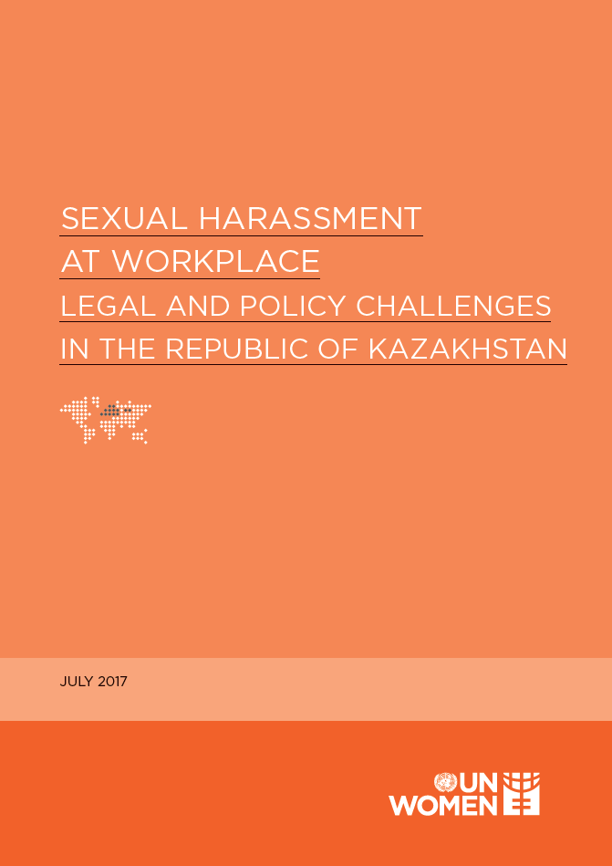 Sexual harassment at workplace - Legal and policy challenges in the Republic of Kazakhstan