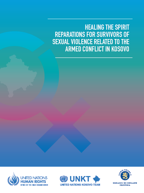 Healing the Spirit: Reparations for Survivors of Sexual Violence Related to the Armed Conflict in Kosovo