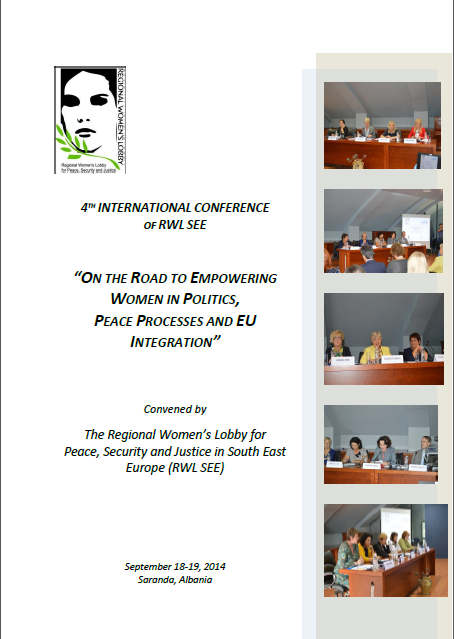 "4th International Conference, ""On the Road to Empowering Women in Politics, Peace Processes and EU Integration"""
