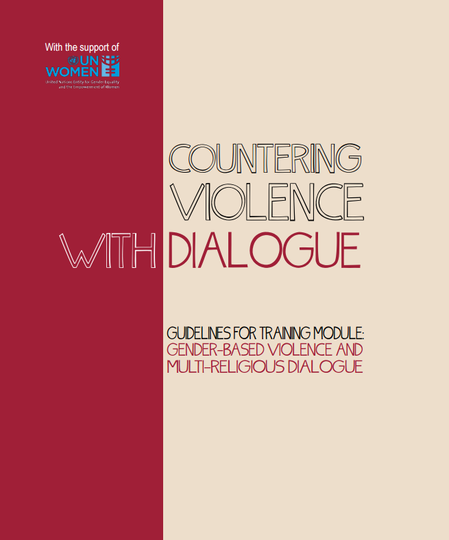 Countering violence with dialogue: Training module for gender-based violence and multi-religious dialogue