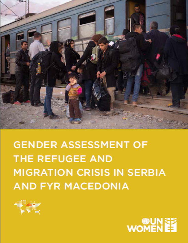 Gender Assessment of the Refugee and Migration Crisis in Serbia and fYR Macedonia