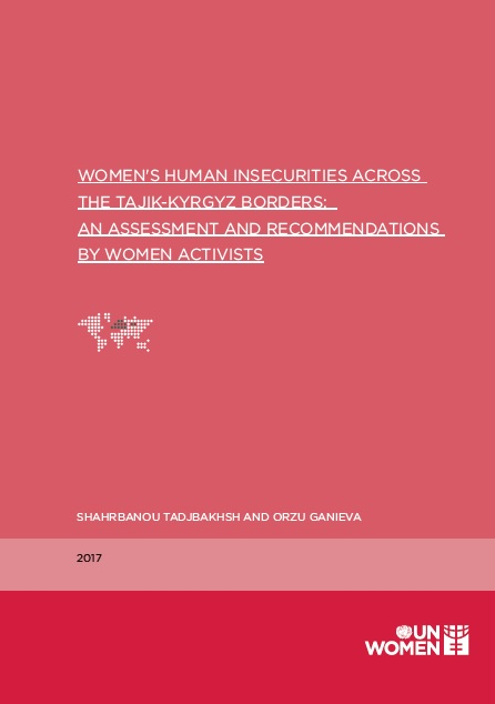 Women's Human Insecurities Across Tajik-Kyrgyz Borders: An Assessment and Recommendations by Women Activists