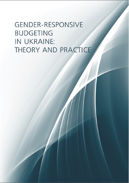 Gender-Responsive Budgeting in Ukraine: Theory and Practice
