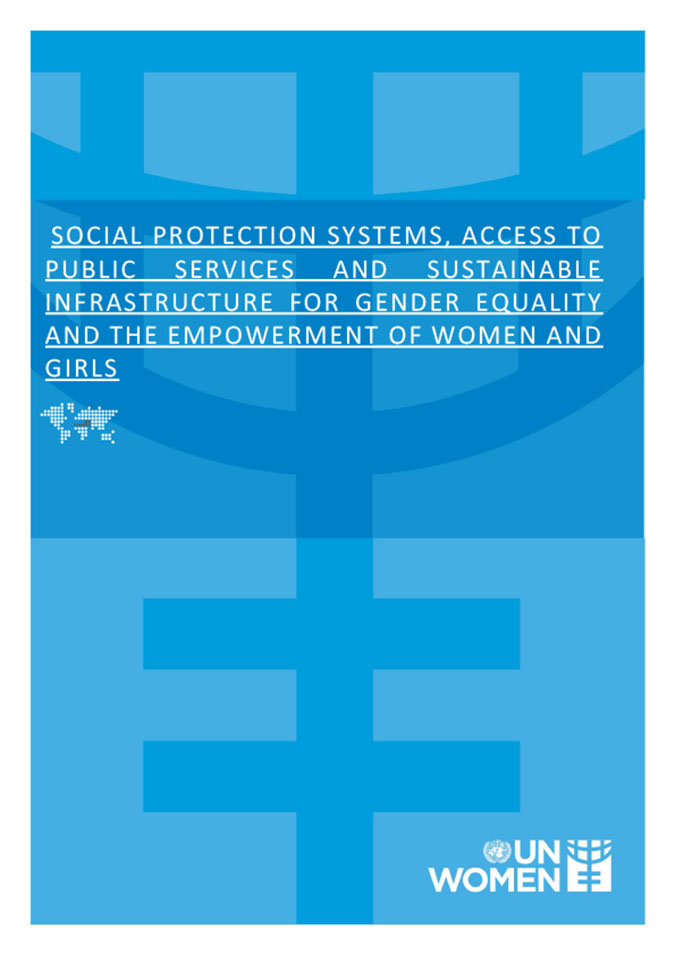 Social Protection Systems, access to public services and sustainable infrastructure for gender equality and the empowerment of women and girls