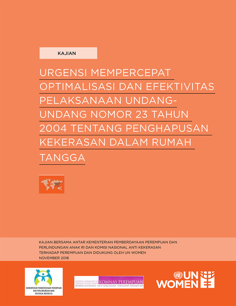 "The Academic Study of ""The Urgency of Accelerating the Optimization of the Implementation of the Law on the Elimination of Violence in the Household"""