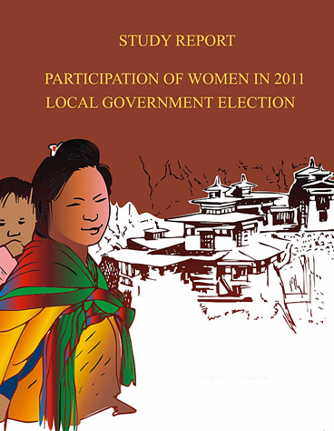Women in Politics Status of Women's Political Participation in Bhutan