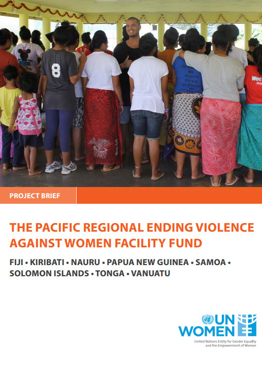 Project Brief: Pacific Regional Ending Violence against Women Facility Fund