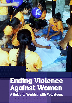 Ending Violence Against Women - A Guide to Working with Volunteers