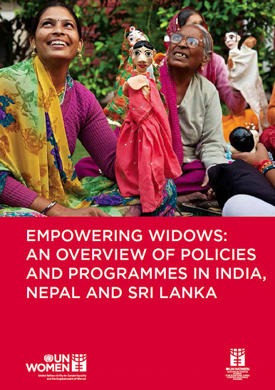 Empowering Widows: An Overview of policies and programmes in India, Nepal and Sri Lanka