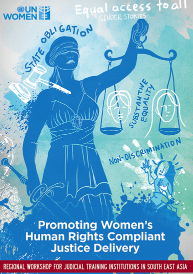 Good Practices in Promoting Women's Human Rights Compliant Justice Delivery