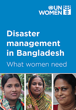 Disaster management in Bangladesh: What women need