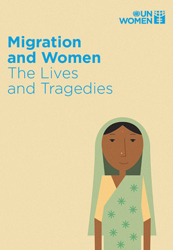 Migration and Women: The Lives and Tragedies