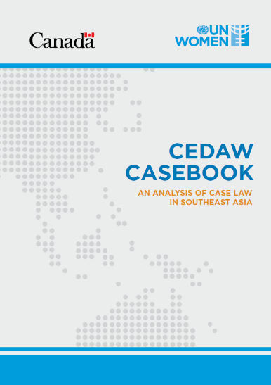 CEDAW Casebook: An Analysis of Case Law in Southeast Asia