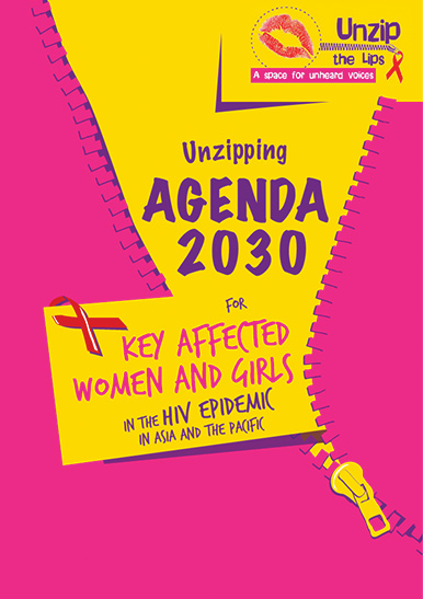 Unzipping agenda 2030 for Key affected women and girls in the HIV epidemic in Asia Pacific