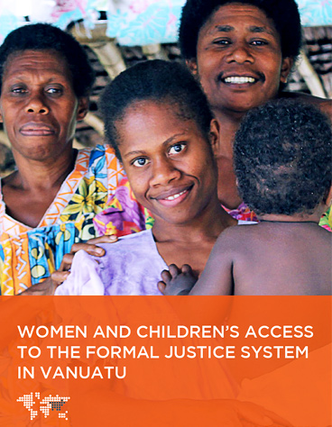 Women and Children's Access to the Formal Justice System in Vanuatu