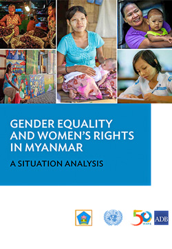 Gender Equality and Women's Rights in Myanmar: A Situation Analysis