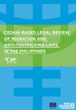 CEDAW-based legal review of migration and anti-trafficking laws in the Philippines
