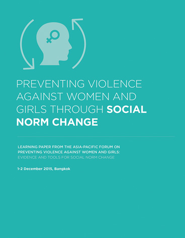 Preventing violence against women and girls through SOCIAL NORM CHANGE