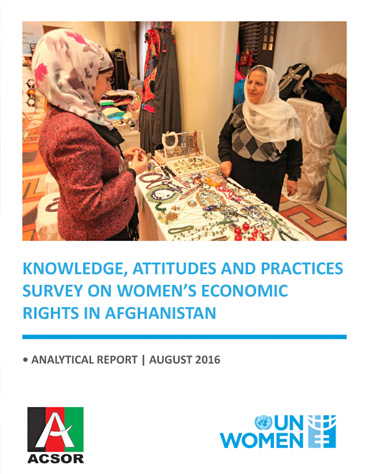 Knowledge, Attitudes and Practices Survey on Women's Economic Rights in Afghanistan