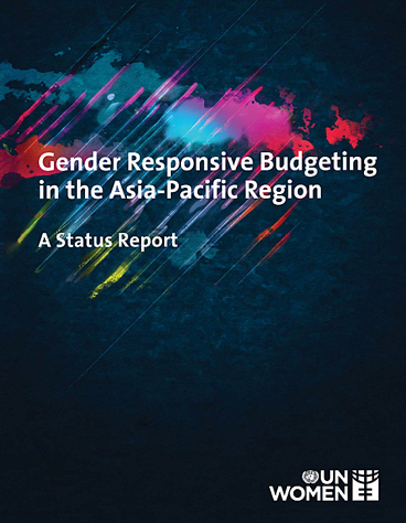 Gender Responsive Budgeting in the Asia-Pacific Region: A Status Report