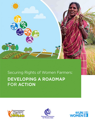Securing Rights of Women Farmers: DEVELOPING A ROADMAP FOR ACTION