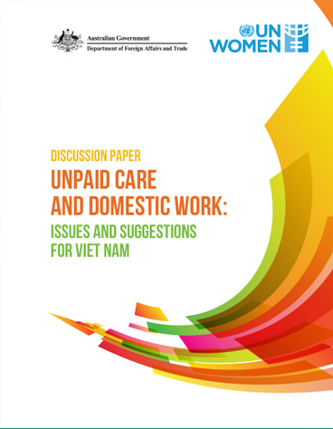 Unpaid Care and Domestic Work: Issues and Suggestions for Viet Nam