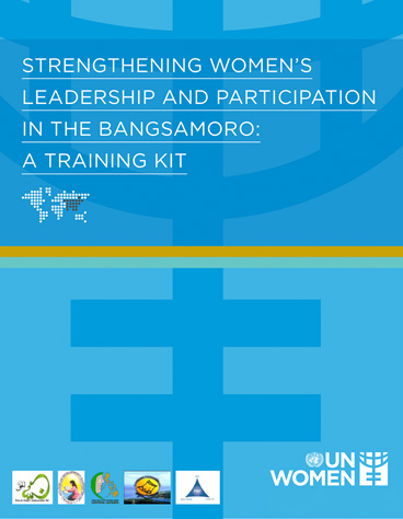 Strengthening Women's Leadership and Participation in the Bangsamoro: A Training Kit
