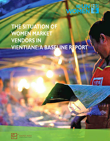 The Situation of Women Market Vendors in Vientiane: A Baseline Report