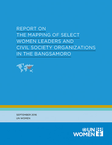 Report on the Mapping of Select Women Leaders and Civil Society Organizations in the Bangsamoro