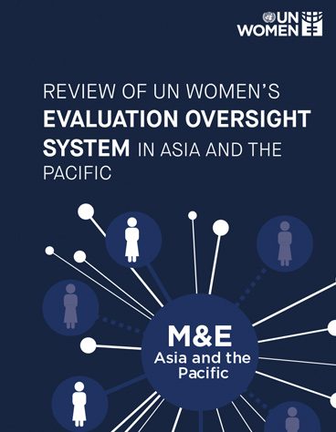 Review of UN Women's evaluation oversight system in Asia and the Pacific