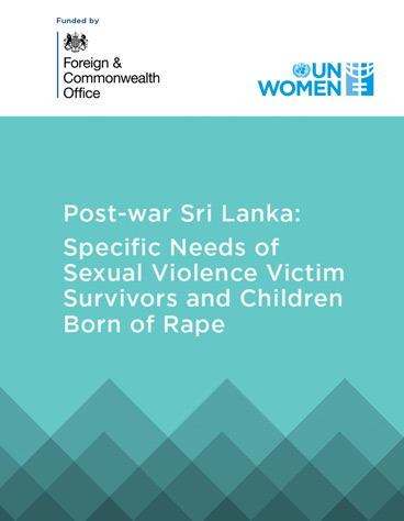 Post-war Sri Lanka: Specific needs of sexual violence victims/survivors and children born of rape