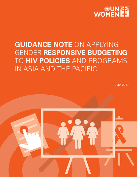 Guidance Note on Applying Gender Responsive Budgeting to HIV Policies and Programs in Asia and the Pacific