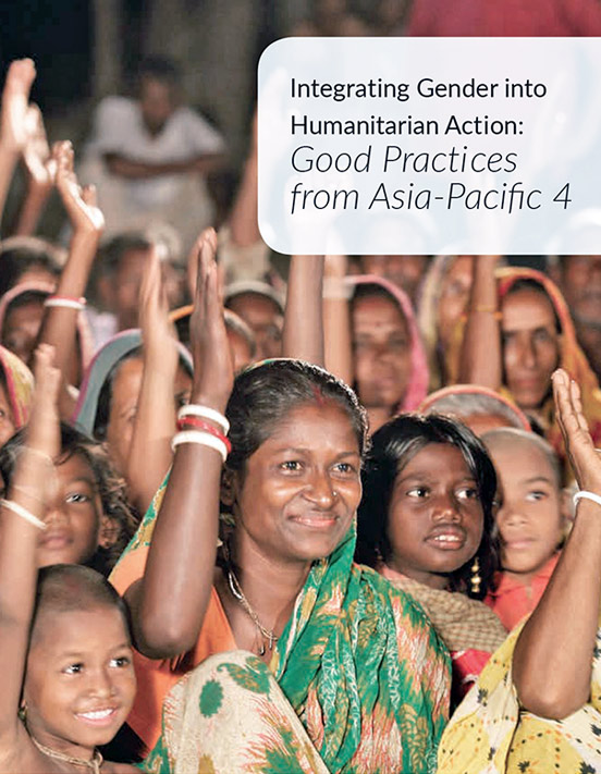 Integrating Gender into Humanitarian Action:  Good Practices from Asia-Pacific 4