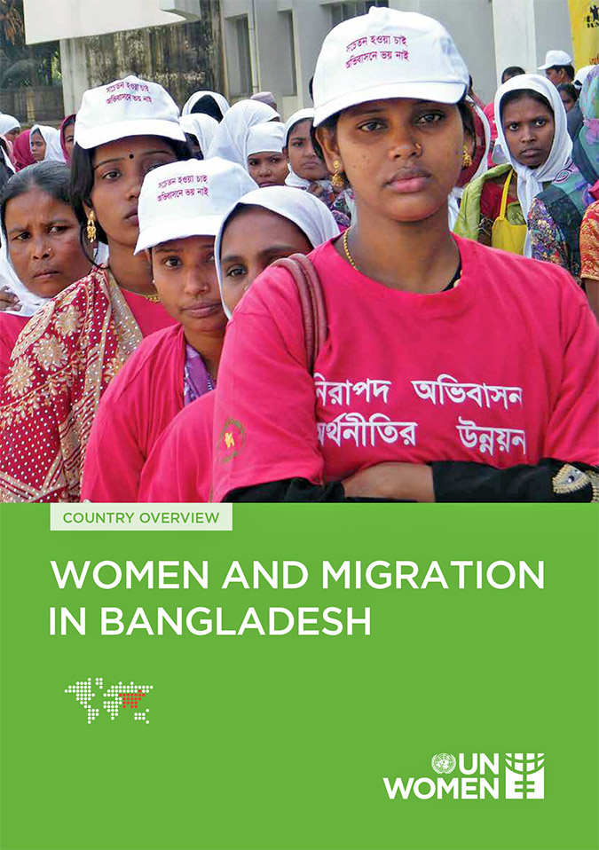 COUNTRY OVERVIEW: Women and Migration in Bangladesh
