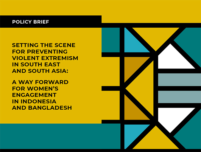 SETTING THE SCENE FOR PREVENTING VIOLENT EXTREMISM IN SOUTH EAST AND SOUTH ASIA