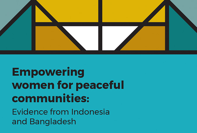 Empowering women for peaceful communities: Evidence from Indonesia and Bangladesh