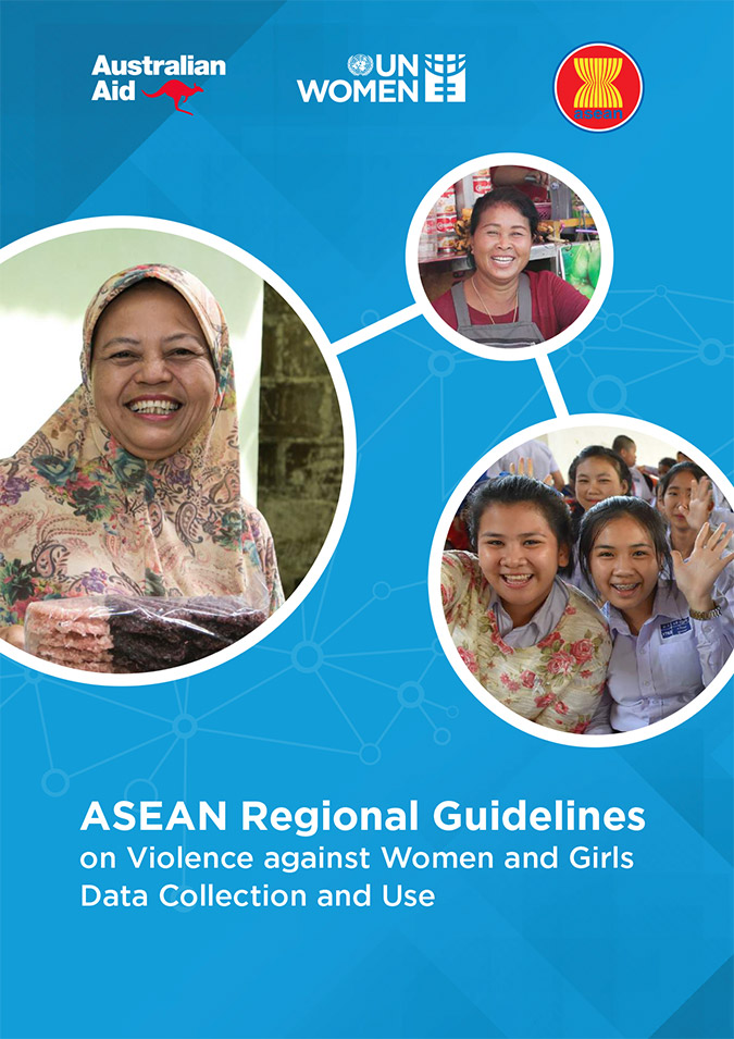 ASEAN Regional Guidelines on Violence against Women and Girls Data Collection and Use