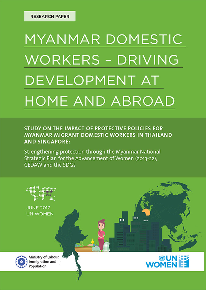 STUDY ON THE IMPACT OF PROTECTIVE POLICIES FOR MYANMAR MIGRANT DOMESTIC WORKERS IN THAILAND AND SINGAPORE