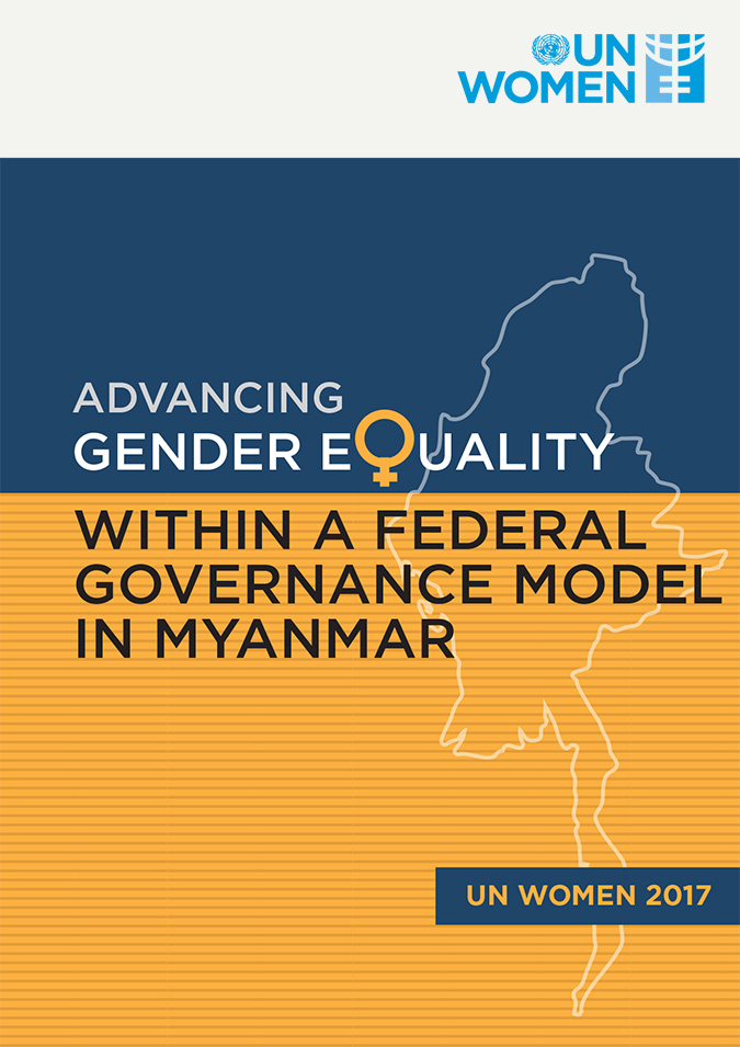 Advancing Gender Equality within a Federal Governance Model in Myanmar