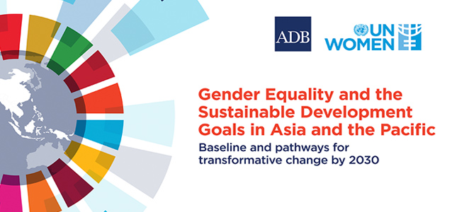 Asia and the Pacific Must Move Faster on Gender Equality — ADB, UN Women Report